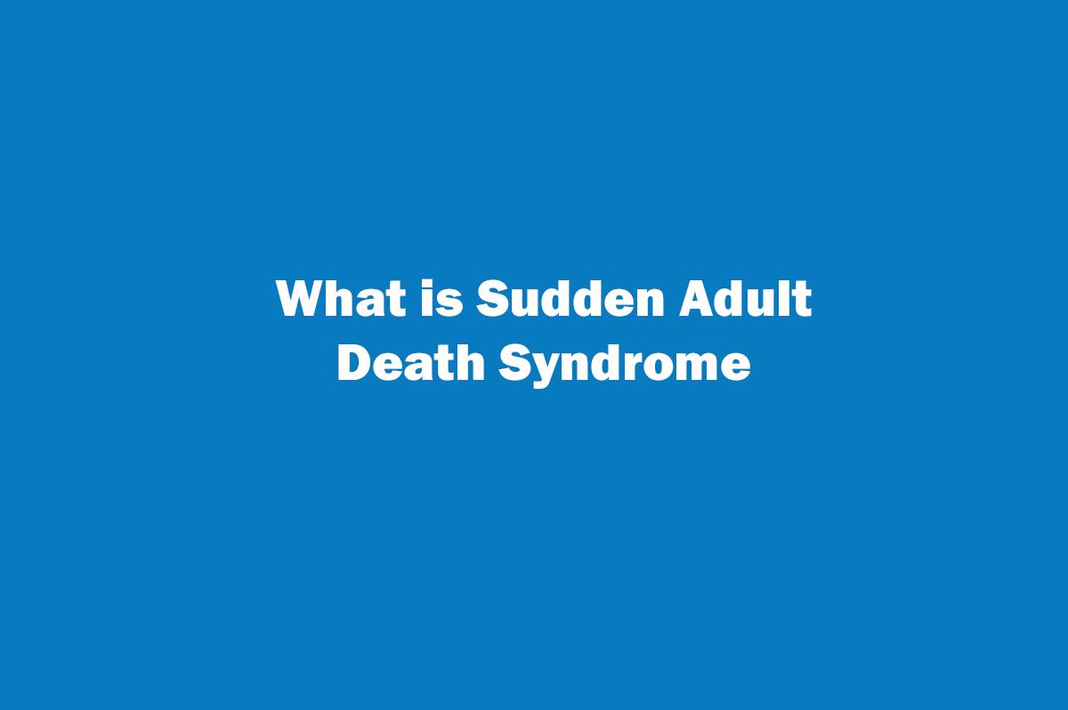 Sudden adult death